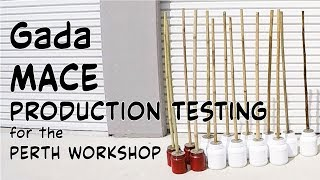 INDIAN CLUBS | Gada MACE Workshop Production Testing
