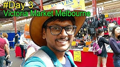 Australia Day 3 Vlog Queen Victoria Market...