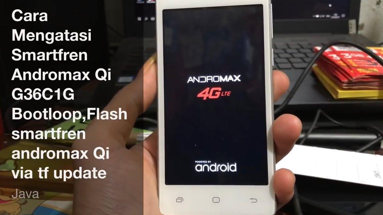 Cara Mengatasi Smartfren Andromax Qi G36c1g Bootloop Youtube
