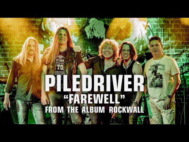 PILEDRIVER - FAREWELL