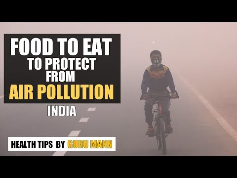 How to protect yourself from AIR POLLUTION in India | Health Tips by Guru Mann