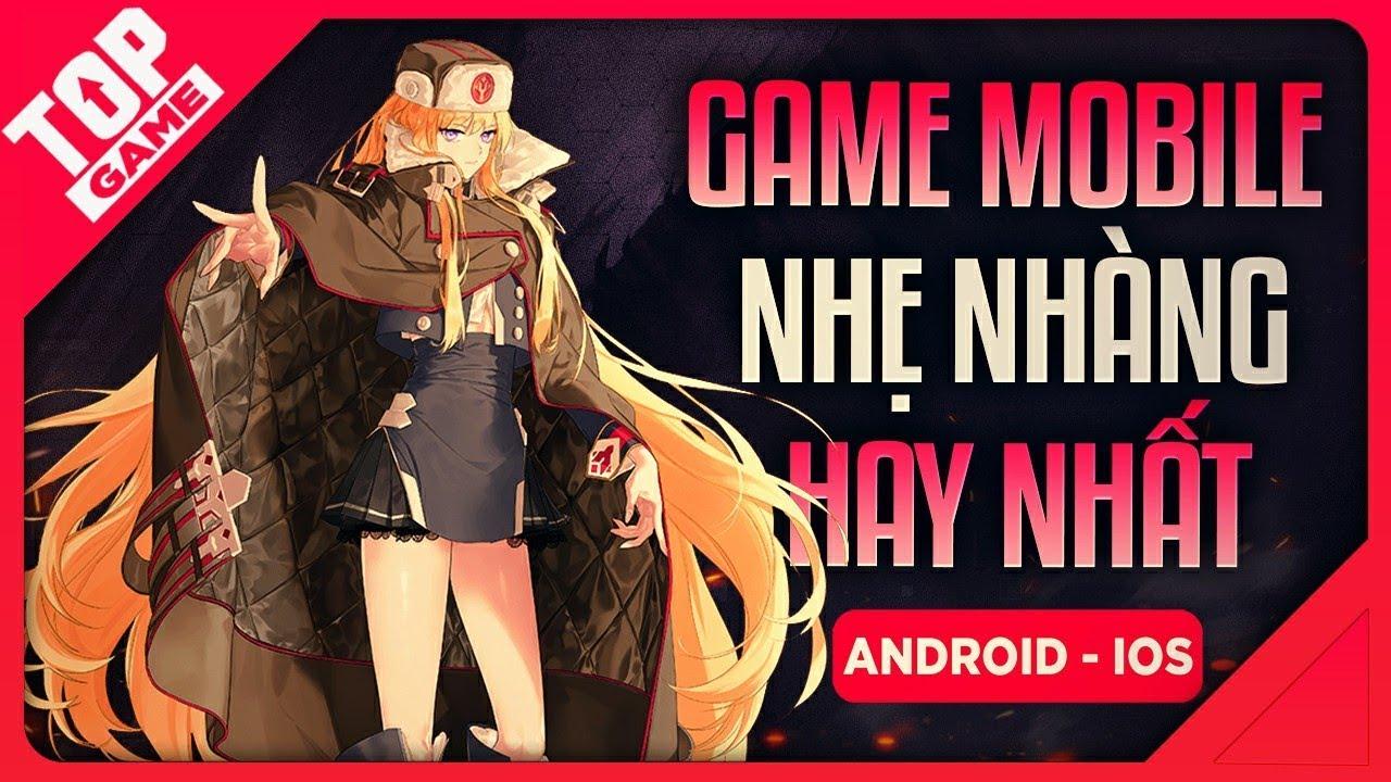 [Topgame] Top Game Điện Thoại Cấu Hình Thấp Dung Lượng Nhẹ Nhàng 2019 | #3