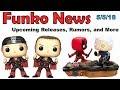 Funko News Brief - May 5, 2018