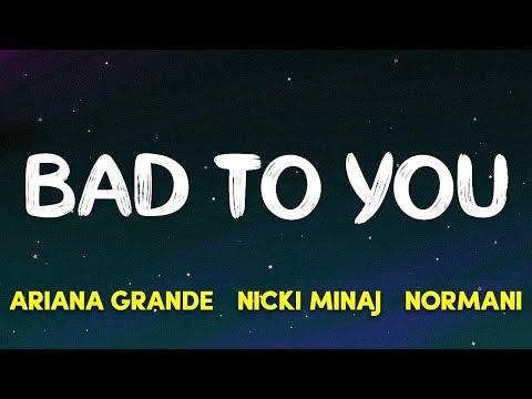 Ariana Grande, Normani, Nicki Minaj - Bad To You (Charlie's Angels Soundtrack) (Lyrics) mp3