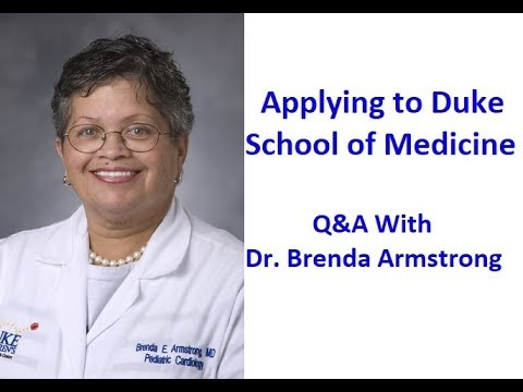 Applying to Duke School of Medicine - Q&A Webinar with Dr. Brenda Armstrong