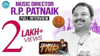 Music Director RP Patnaik Exclusive Interview   FranklyWithTNR #63   TalkingMoviesWithiDream #394