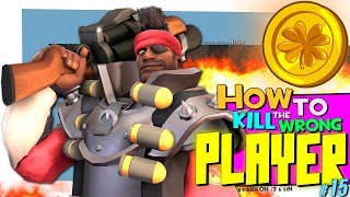 TF2: How to kill the wrong player #15 [Epic Win]