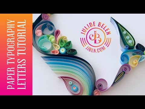 JJBLN | Paper Typography: Quilling Tutorial On How to Easily Create The Letter L For Beginners!