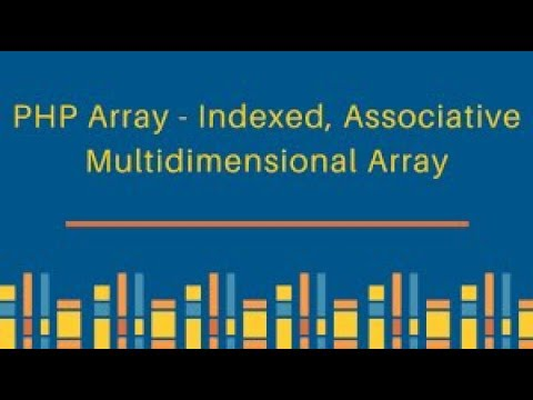 Learn PHP Variable, Constant, Array, Associative Array, Multidimentional Array, Function