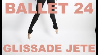 Ballet 24: Petit Allegro - Glissade Jete Ballone Breakdown