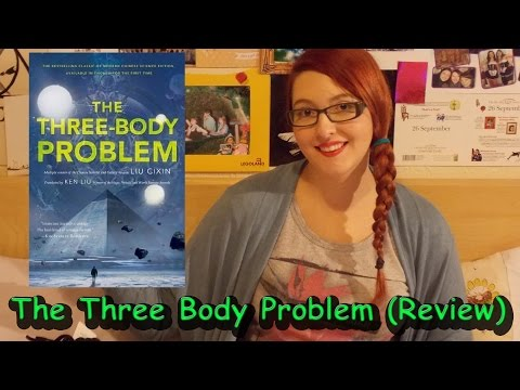 The Three Body Problem by Cixin Liu (book review) #booktubesff