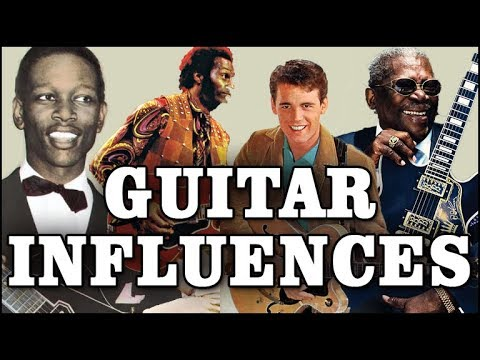 Legendary (Must Know) Guitar Influences