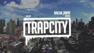 AXXLE - Break Away