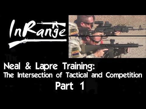 Neal & Lapre Training: The intersection of Tactical and Competition - Part 1
