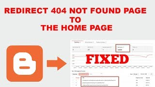 How to Redirect 404 Not Found Page to the Home Page in Blogger |  Fix 404 Error Webmaster Tool