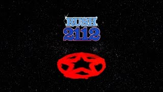 Rush - 2112: Overture /The Temples of Syrinx