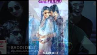 DOWNLAOD DILLIWALI ZAALIM GIRLFRIENDS SONGS