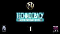 Technocracy Reloaded 01 (Mage: The Ascension, Actual Play)