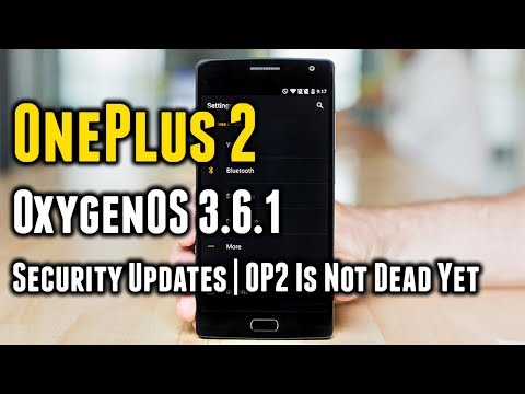OnePlus 2 | Oxygen OS 3.6.1 | Important Security Update | Everything You Want to Know