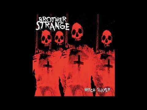 Brother Strange - Witch Slayer Full Album  (2019)