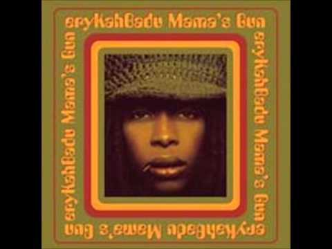 ERYKAH BADU   DIDN'T CHA KNOW