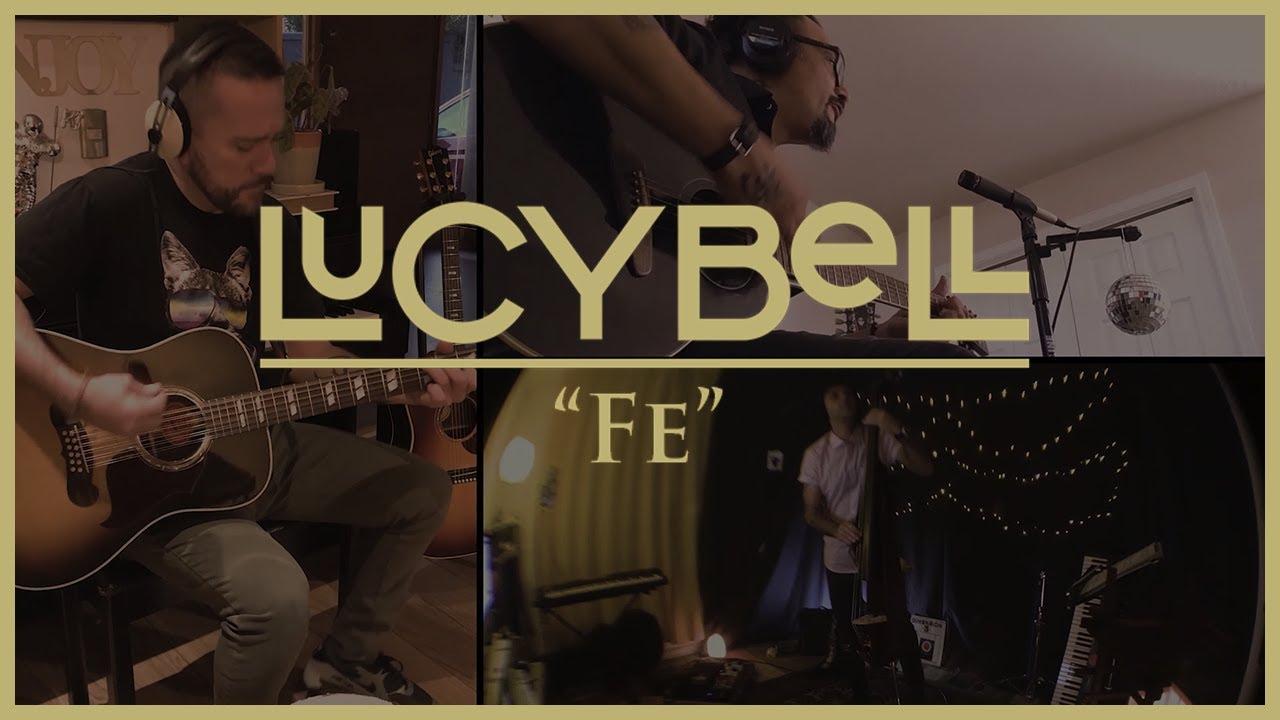 Lucybell - Fe #QuedateEnCasa