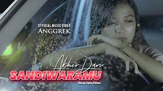 Download lagu Anggrek - Akhir Dari Sandiwaramu (Official Music Video)