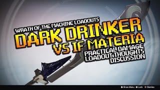 Dark Drinker vs If Materia Raid Machine Gun - Wrath of the Machine Loadouts Discussion - Destiny