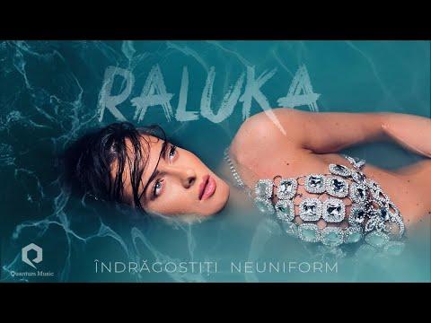 Смотреть клип Raluka - Îndrăgostiți Neuniform
