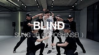 SUNGJE ( CHOSHINSEI ) - BLIND / DOOBU CHOREOGRAPHY