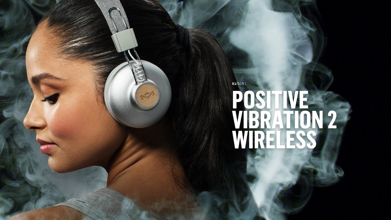 73e1c2d4f86 Positive Vibration 2 Wireless | House of Marley | #WirelessRising ...