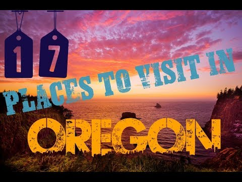 Top 17 To Do In Oregon