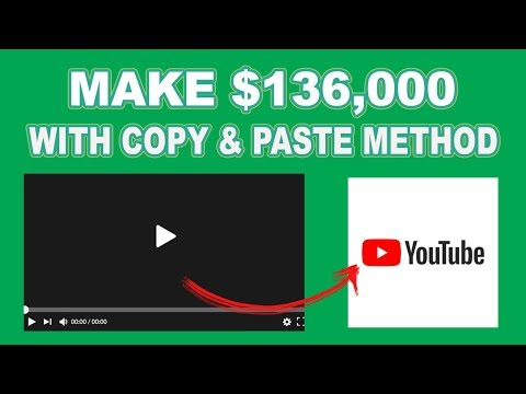 MAKE $136,000 WITH YOUTUBE AND COPY & PASTE MAKE MONEY ONLINE