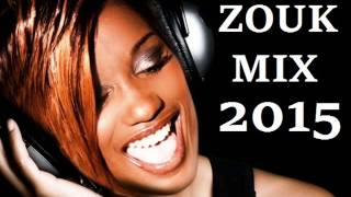 SESSION ZOUK LOVE MIX 2015 NOSTALGIE AVEC ALEX-CATHERINE / FANNY J / LORENZ / THAYNA / FACE A FACE / ...