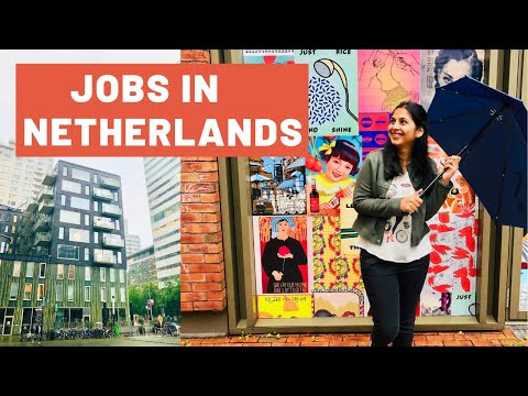How To Find Jobs In Netherlands | Jobs In Europe| Living In Netherlands|Linkedin Best For Job Search