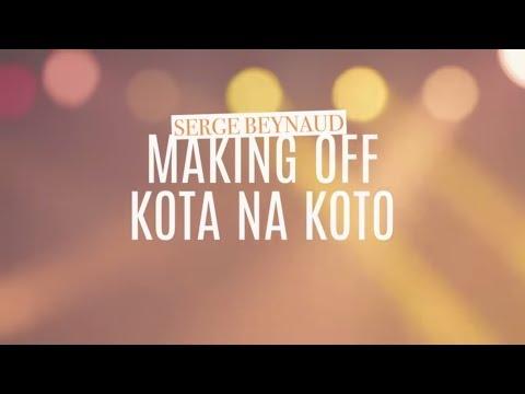Serge Beynaud - Kota na Koto - Making of