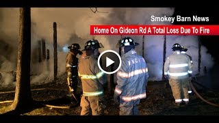 Fire Destroys Ridgetop Home On Gideon Rd Saturday Night