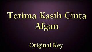 Terima Kasih Cinta Afgan Karaoke Original Key
