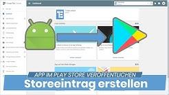Store-Eintrag im Google Play Store erstellen - Android App im App Store veröffentlichen #01