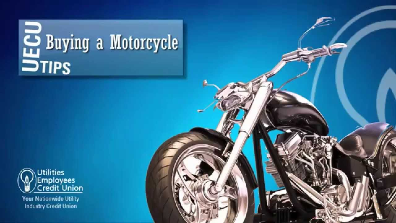 Utilities Employees Credit Union >> How To Buy A Motorcycle Utilities Employees Credit Union