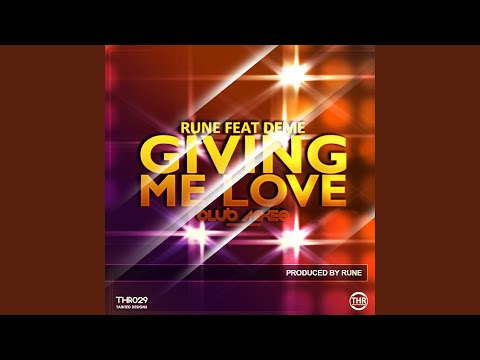 Giving Me Love (feat. Deme)