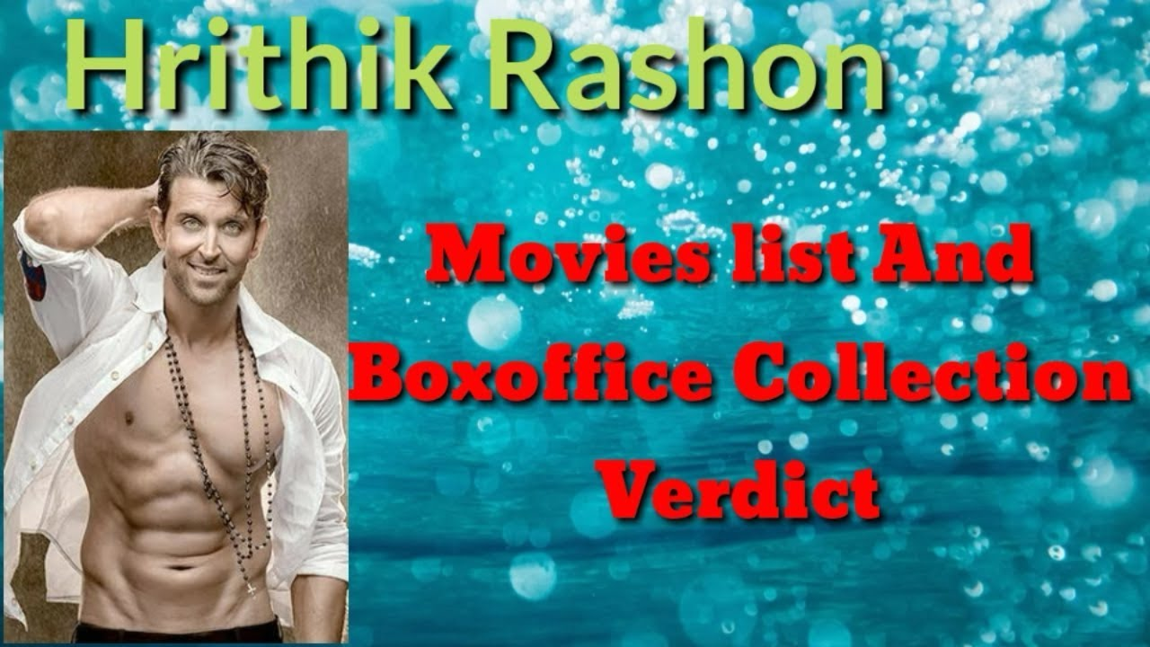 Download Hrithik Roshan movie list and box-office collection analysis