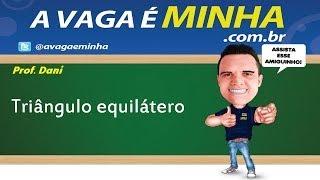 POLÍGONOS REGULARES  TRIÂNGULO EQUILÁTERO )