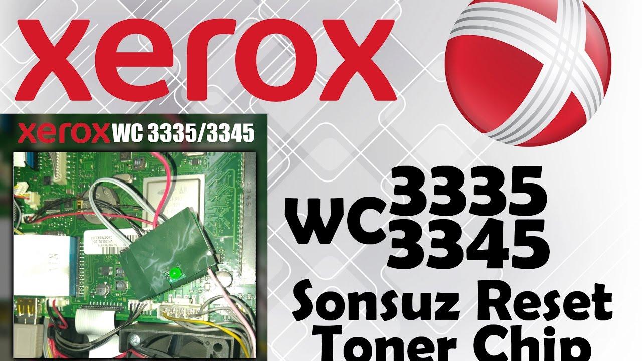 Xerox WC 3335 3345 Reset Sonsuz Toner Chip Sınırsız Sistem