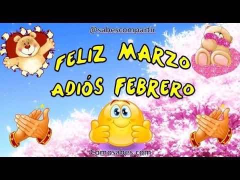 Feliz Marzo, Adios Febrero