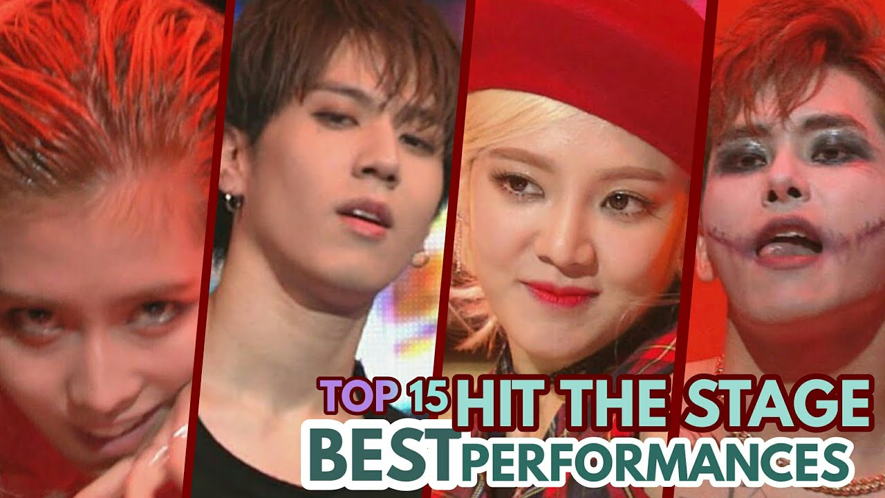 TOP 15 BEST HIT THE STAGE PERFORMANCES