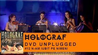 Смотреть клип Holograf - N-Am Stiut