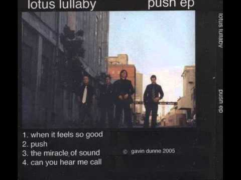 When it feels so good - Lotus Lullaby