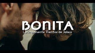 """La Imponente Vientos de Jalisco - """"Bonita"""" (Letra)"""