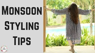 Monsoon Styling Tips    What to wear This Monsoons    Must Follow Fashion Tips for Monsoon